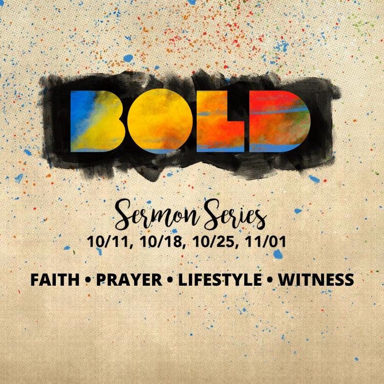 Bold Sermon Series | Aberdeen First Baptist Church